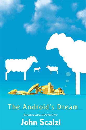The Android's Dream John Scalzi